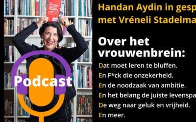 De podcast over het vrouwenbrein met Vréneli Stadelmaier & Handan Aydin